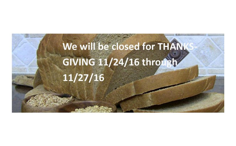 Closed for Thanksgiving 2016